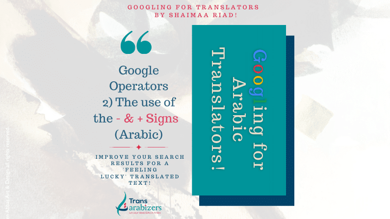 googling-for-translators-plus-and-minus-signs-advanced-search-tips-for-translators-ar
