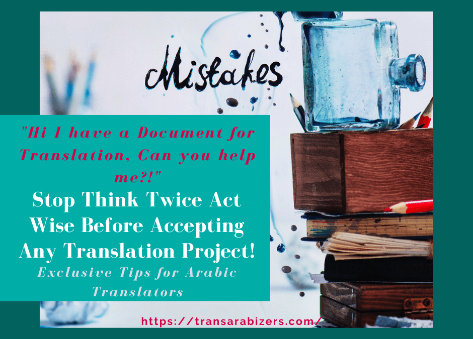 stop-think-twice-act-wise-before-accepting-any-translation-project-ar