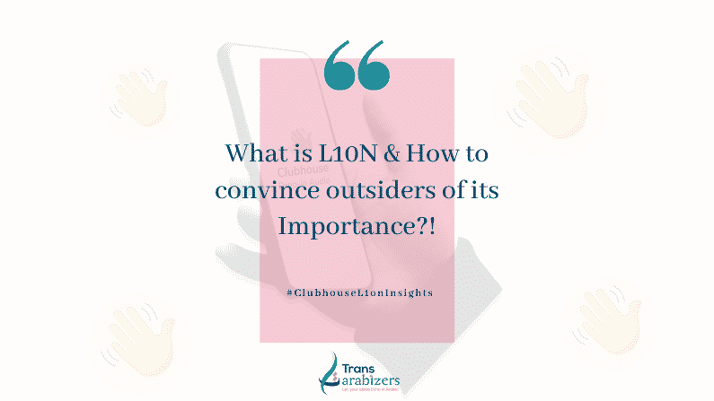 What is L10n & How to Convince Outsiders of its Importance?